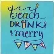 Beach Drink & Be Merry Beverage Napkins Thumbnail
