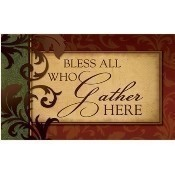 Bless All Who Gather Here Mat Thumbnail